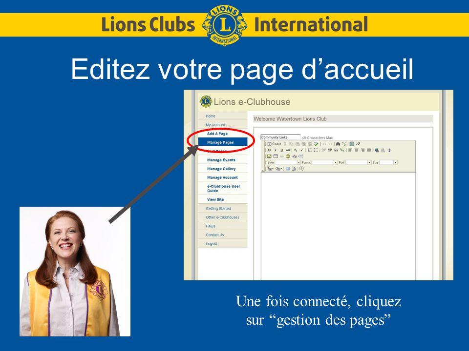 Editez votre page daccueil Une fois connecté, cliquez sur gestion des pages