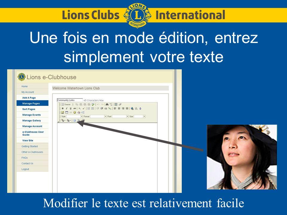 Une fois en mode édition, entrez simplement votre texte Modifier le texte est relativement facile