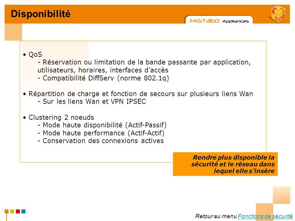 Arkoon Network Security © 2008 Disponibilité Retour au menu Fonctions de sécuritéFonctions de sécurité QoS - Réservation ou limitation de la bande pas