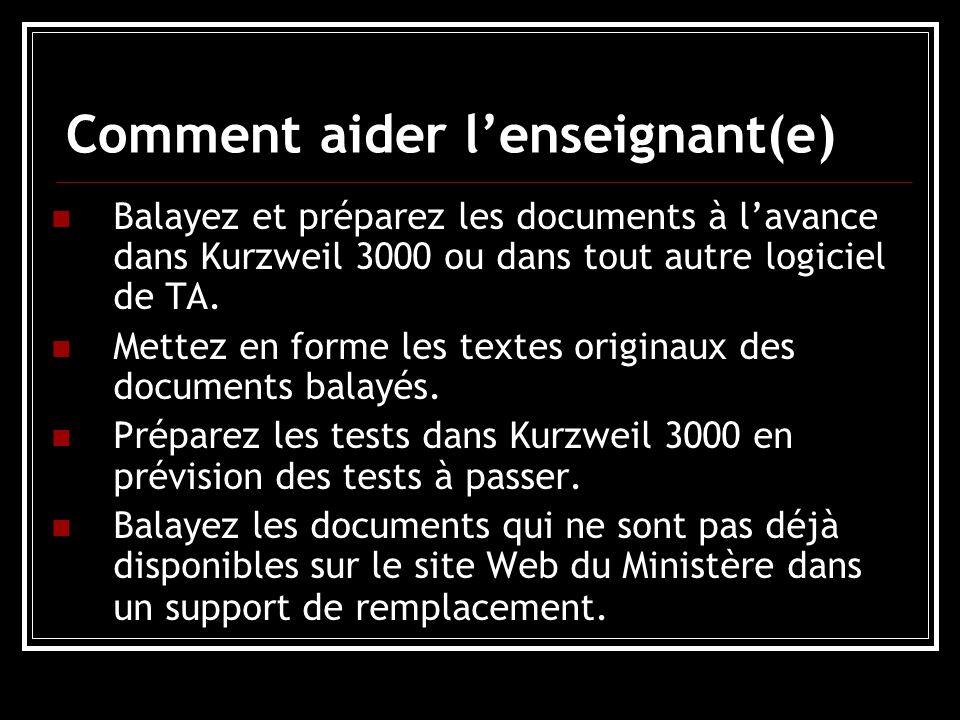 Comment aider lenseignant(e) Balayez et préparez les documents à lavance dans Kurzweil 3000 ou dans tout autre logiciel de TA.