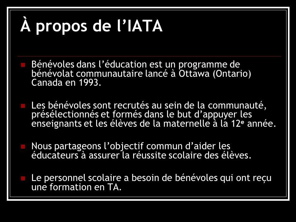 À propos de lIATA Bénévoles dans léducation est un programme de bénévolat communautaire lancé à Ottawa (Ontario) Canada en 1993.
