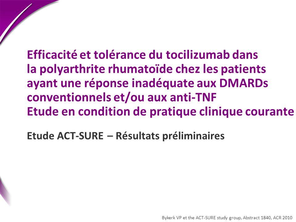 Efficacité et tolérance du tocilizumab dans la polyarthrite rhumatoïde chez les patients ayant une réponse inadéquate aux DMARDs conventionnels et/ou