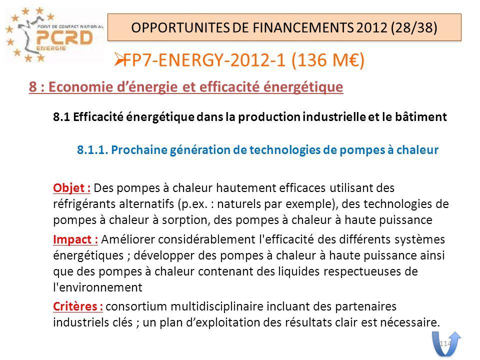 8 : Economie dénergie et efficacité énergétique 8.1 Efficacité énergétique dans la production industrielle et le bâtiment 8.1.1. Prochaine génération