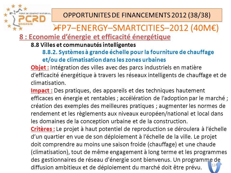 8 : Economie dénergie et efficacité énergétique 8.8 Villes et communautés intelligentes 8.8.2. Systèmes à grande échelle pour la fourniture de chauffa