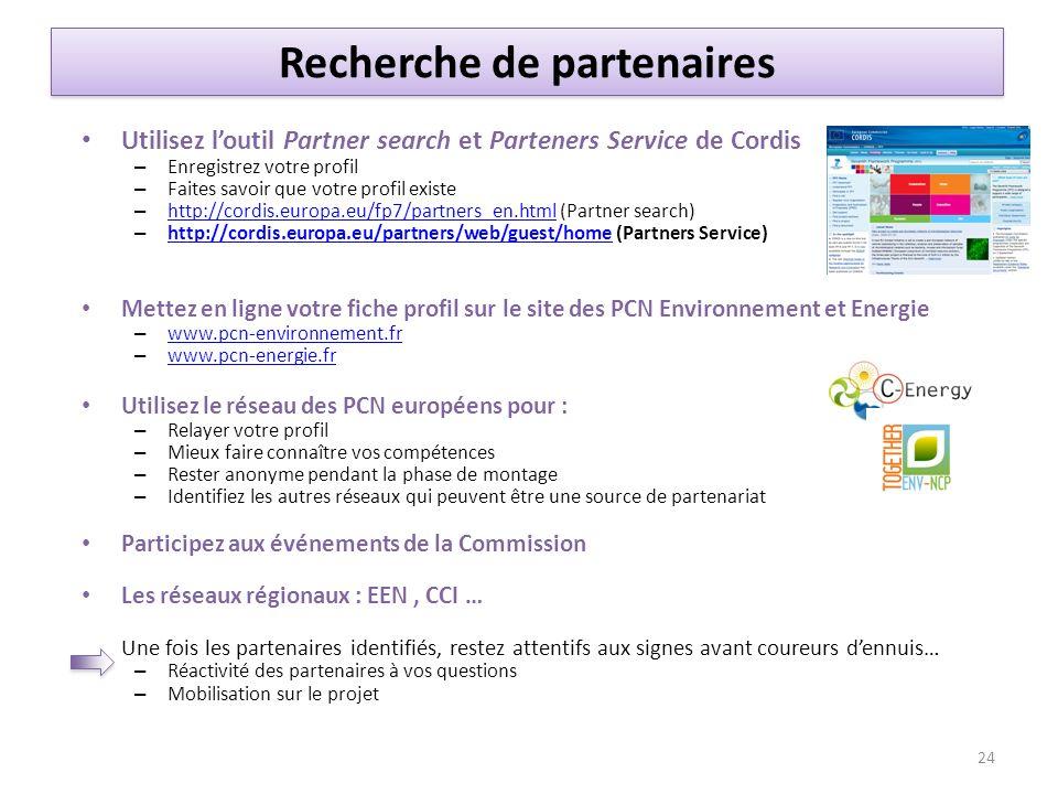 Utilisez loutil Partner search et Parteners Service de Cordis – Enregistrez votre profil – Faites savoir que votre profil existe – http://cordis.europ