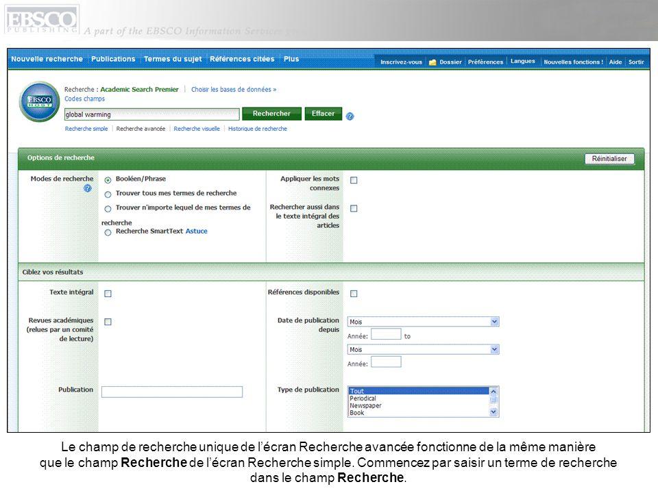 Dans les options de recherche, lécran Recherche avancée propose des modes de recherche, des opérateurs de restriction et dexpansion afin daffiner les résultats.