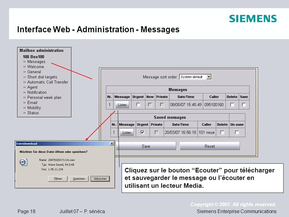 Page 18 Juillet 07 – P. sénéca Copyright © 2007. All rights reserved. Siemens Enterprise Communications Interface Web - Administration - Messages Cliq