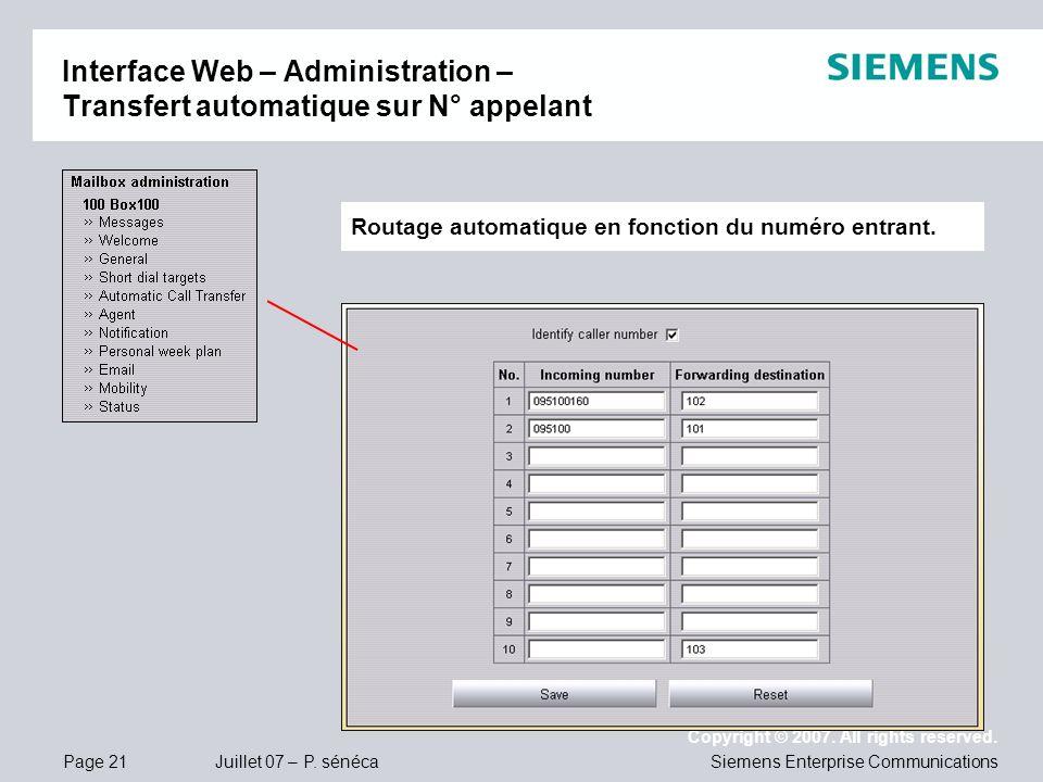 Page 21 Juillet 07 – P. sénéca Copyright © 2007. All rights reserved. Siemens Enterprise Communications Interface Web – Administration – Transfert aut
