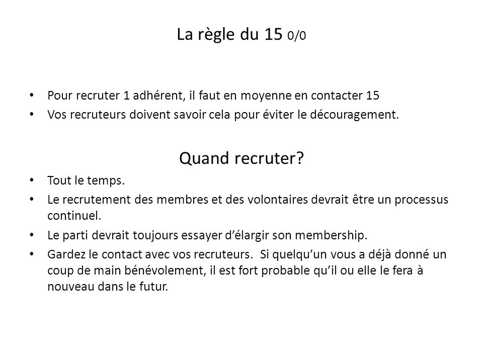 Comment recruter.