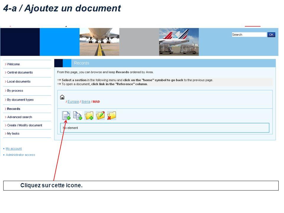 4-a / Ajoutez un document Cliquez sur cette icone.