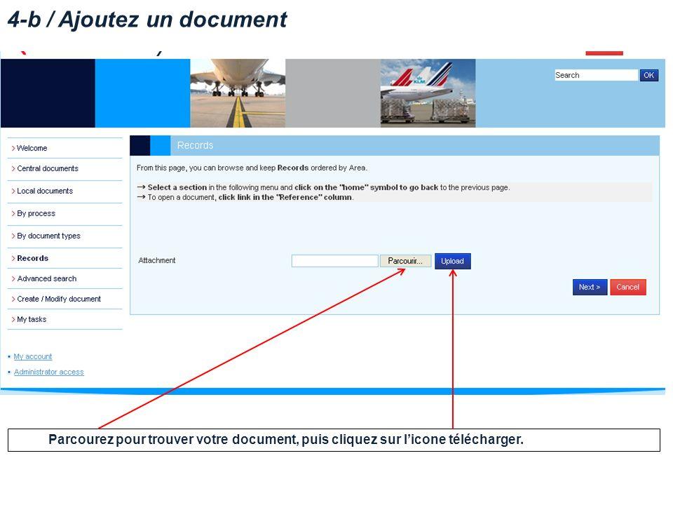 4-b / Ajoutez un document Parcourez pour trouver votre document, puis cliquez sur licone télécharger.