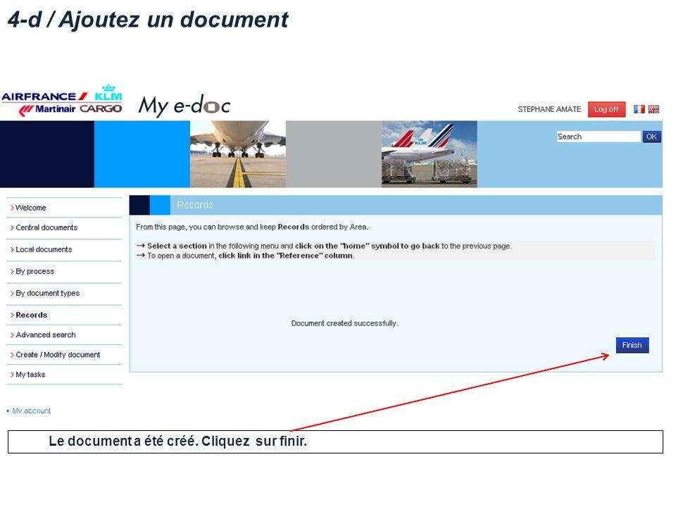 4-d / Ajoutez un document Le document a été créé. Cliquez sur finir.
