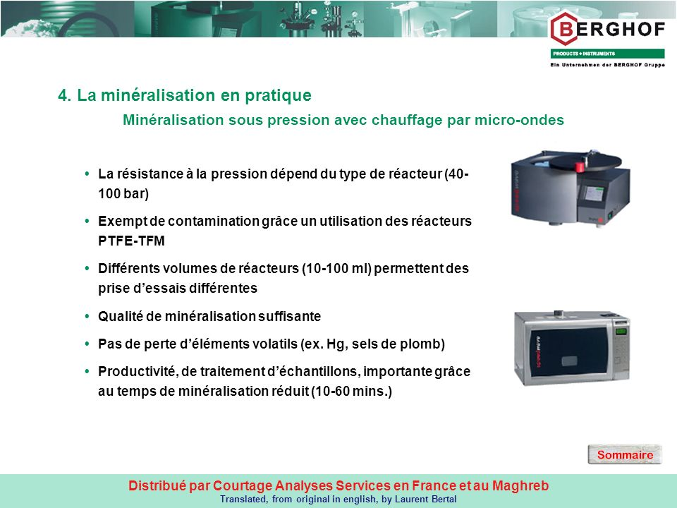 Distribué par Courtage Analyses Services en France et au Maghreb Translated, from original in english, by Laurent Bertal 4. La minéralisation en prati