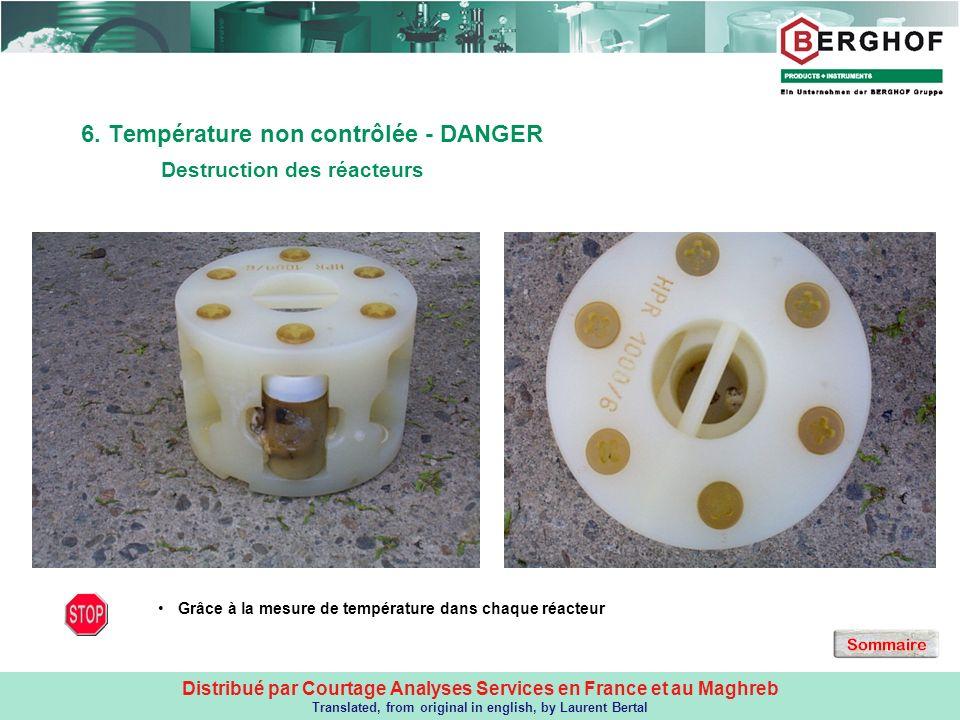 Distribué par Courtage Analyses Services en France et au Maghreb Translated, from original in english, by Laurent Bertal 6. Température non contrôlée