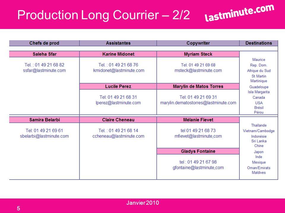 Production Long Courrier – 2/2 5 Janvier 2010