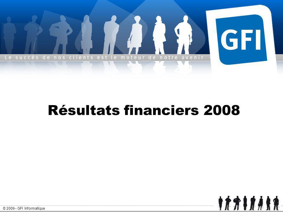 © 2009 - GFI Informatique Résultats financiers 2008