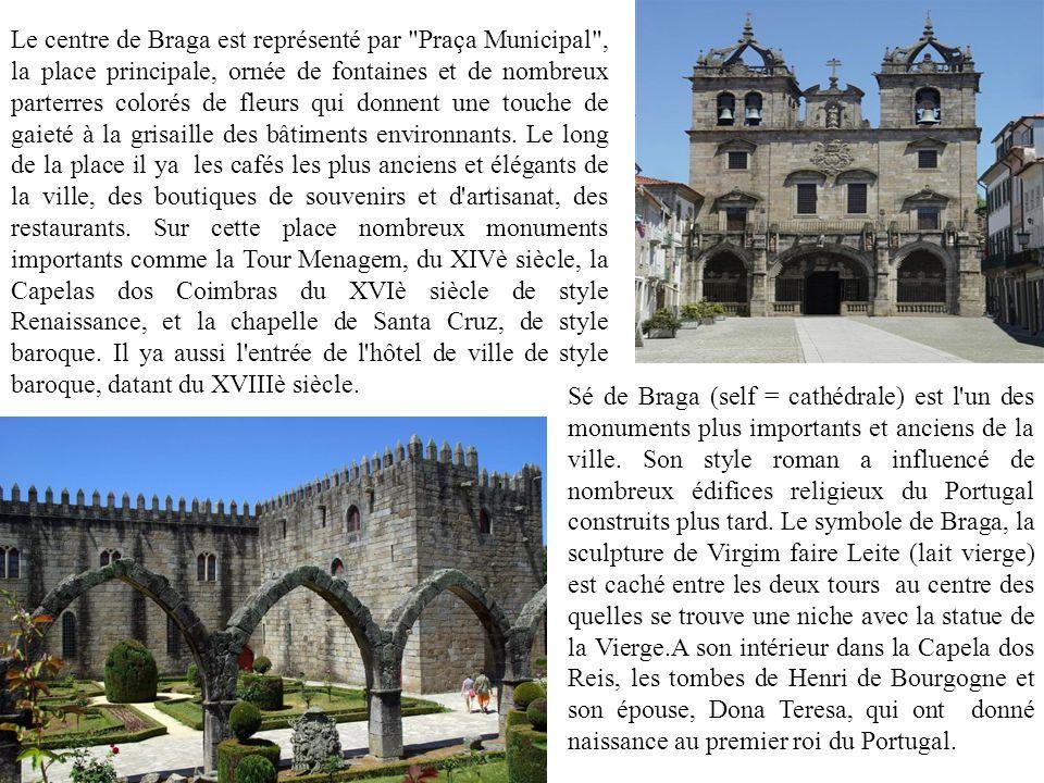 Le centre de Braga est représenté par