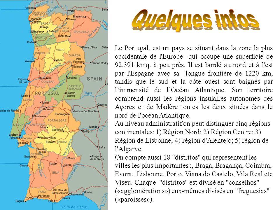 Le Portugal, est un pays se situant dans la zone la plus occidentale de l'Europe qui occupe une superficie de 92.391 kmq. à peu près. Il est bordé au