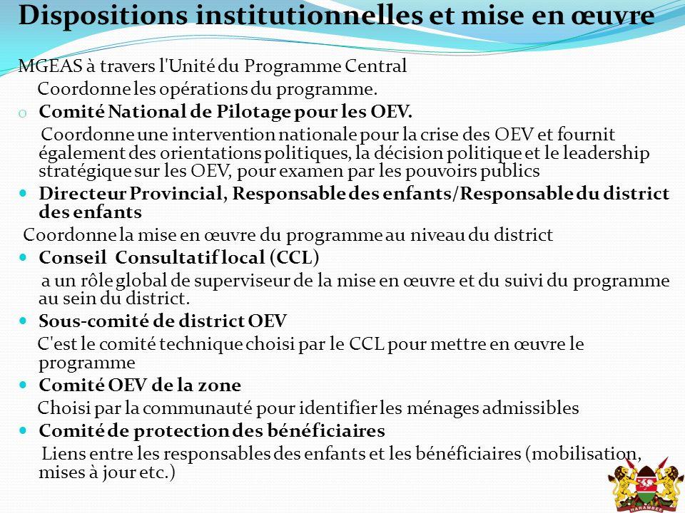 Dispositions institutionnelles et mise en œuvre MGEAS à travers l Unité du Programme Central Coordonne les opérations du programme.