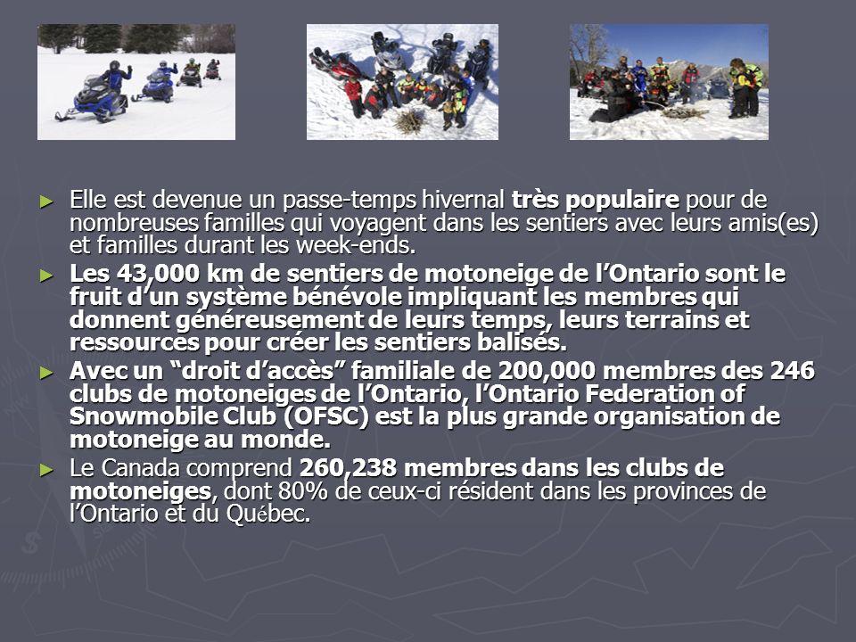 Motoneige en Ontario La motoneige est un sport dhiver récréatif qui procure une liberté de plein air pour plusieurs citoyens de lOntario partout ou la loi le permet.