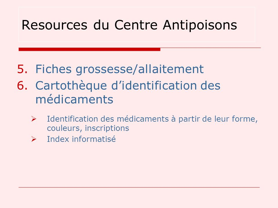 5.Fiches grossesse/allaitement 6.Cartothèque didentification des médicaments Identification des médicaments à partir de leur forme, couleurs, inscript