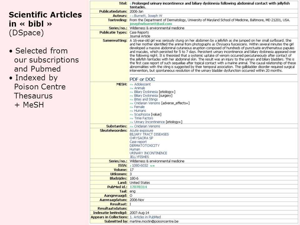 Scientific Articles in « bibl » (DSpace) Selected from our subscriptions and Pubmed Indexed by Poison Centre Thesaurus + MeSH