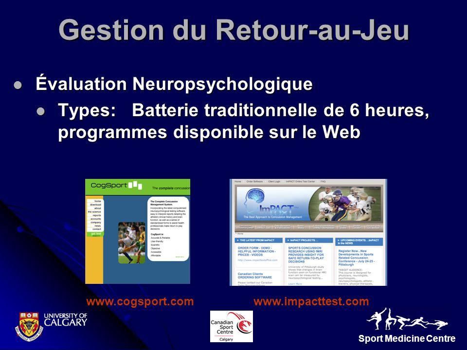 Sport Medicine Centre Évaluation Neuropsychologique Évaluation Neuropsychologique Types: Batterie traditionnelle de 6 heures, programmes disponible su