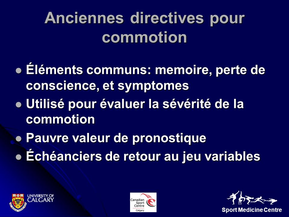Sport Medicine Centre Éléments communs: memoire, perte de conscience, et symptomes Éléments communs: memoire, perte de conscience, et symptomes Utilis