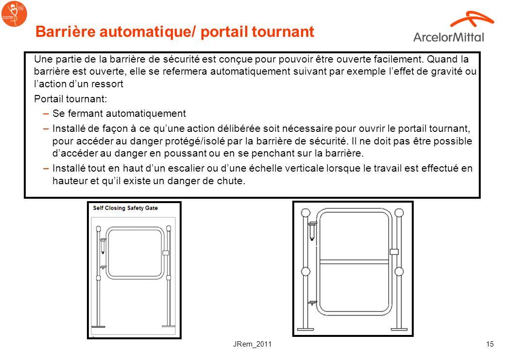 JRem_2011 14 Normes de sécurité pour les barrières de sécurité Rampe interrompue, 75 min. – 120 max. Accès, barrière automatique Pas dextrémités point