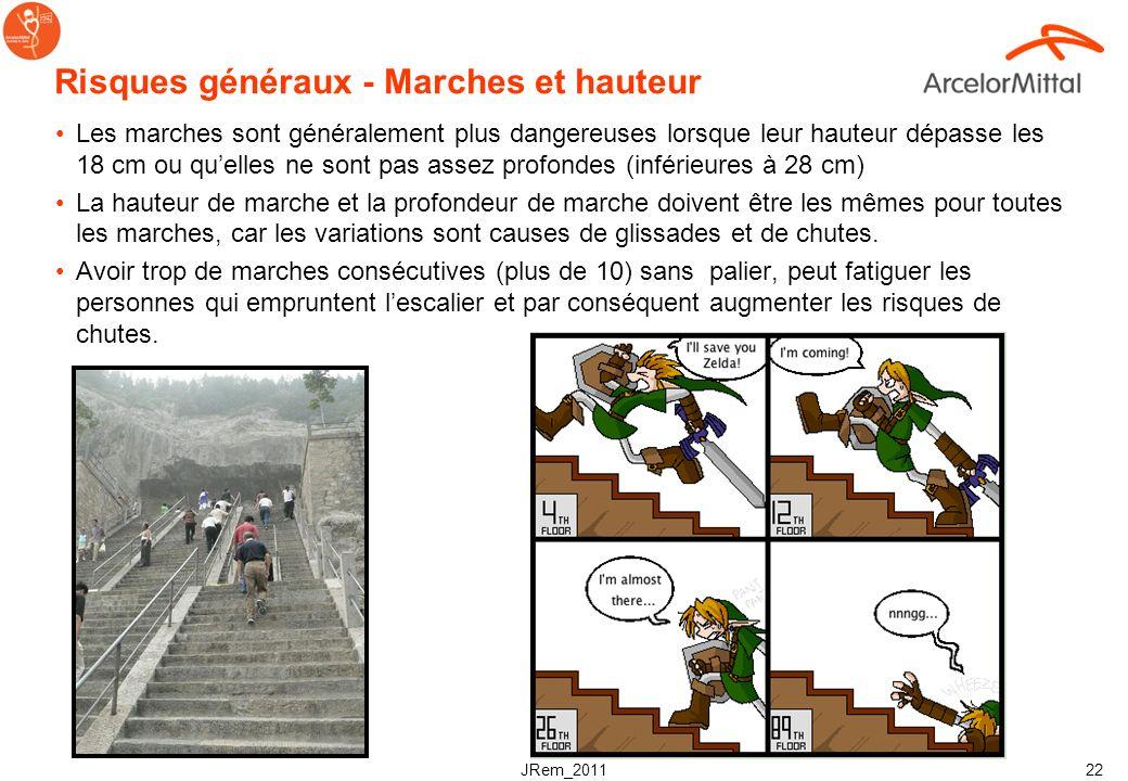 JRem_2011 21 Risques généraux - Anti dérapant Le dessus des marches doit être construit avec un matériau adapté ; les extrémités des marches doivent ê