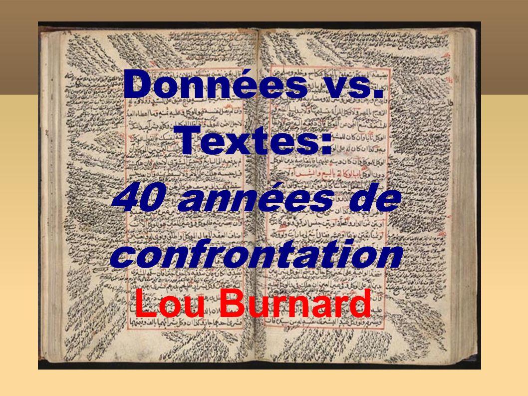 Plan Texte vs Données Les trois ages – Literary and Linguistic Computing – Humanities Computing – Digital Humanities Quel est ce bruit dans la bibliothèque numérique?