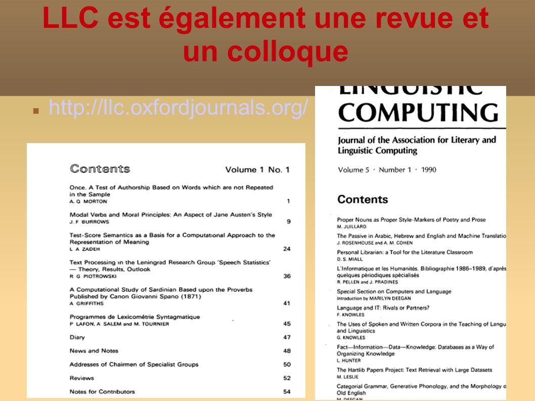 LLC est également une revue et un colloque http://llc.oxfordjournals.org/
