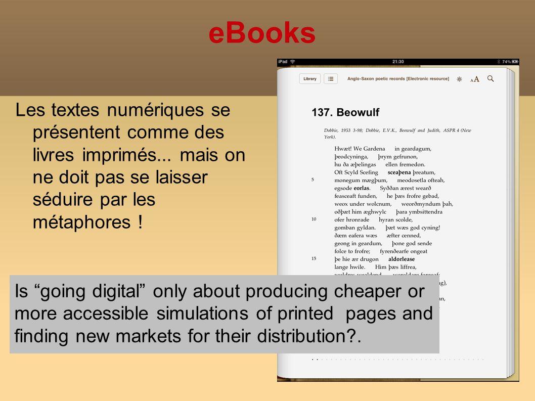 eBooks Les textes numériques se présentent comme des livres imprimés...