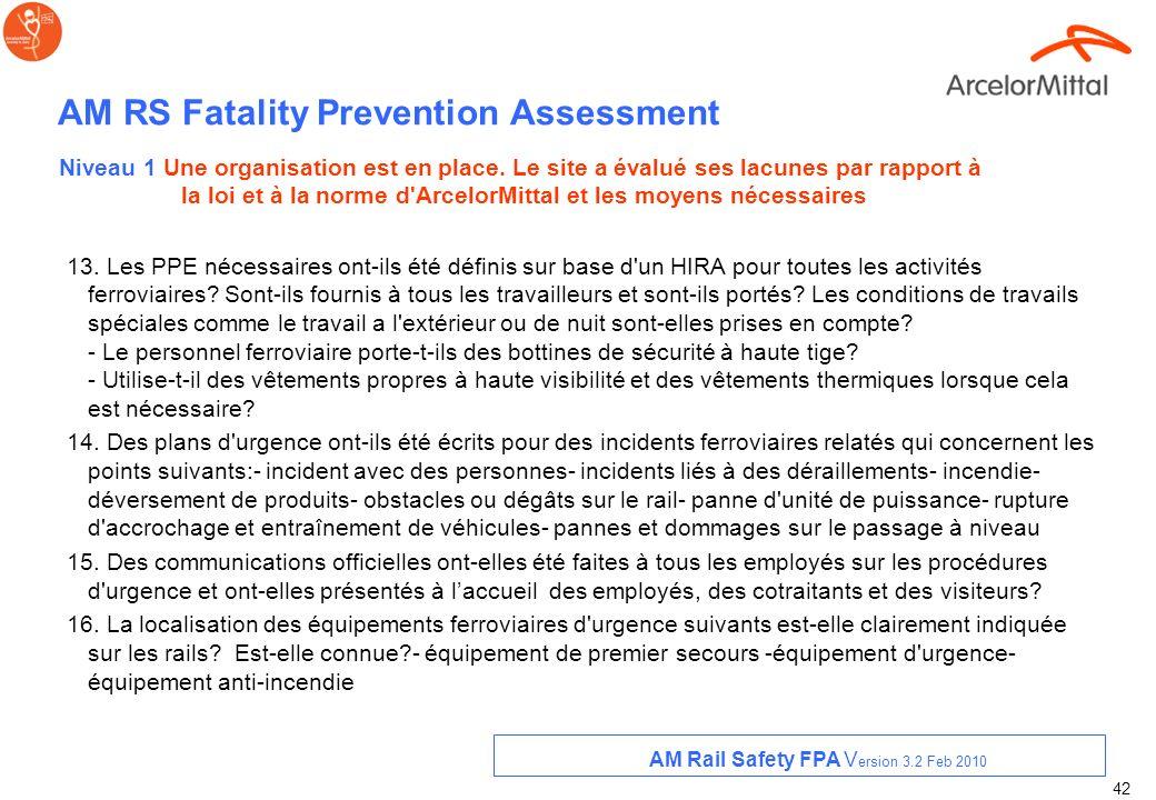 41 AM RS Fatality Prevention Assessment 9. Est-il interdit de marcher sur les rails? Dès règles de sécurité ont-elles été écrites pour les situations