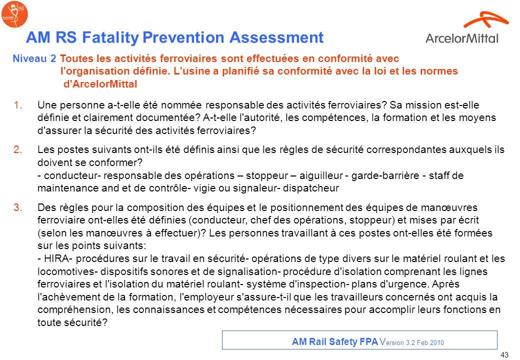 42 AM RS Fatality Prevention Assessment 13. Les PPE nécessaires ont-ils été définis sur base d'un HIRA pour toutes les activités ferroviaires? Sont-il