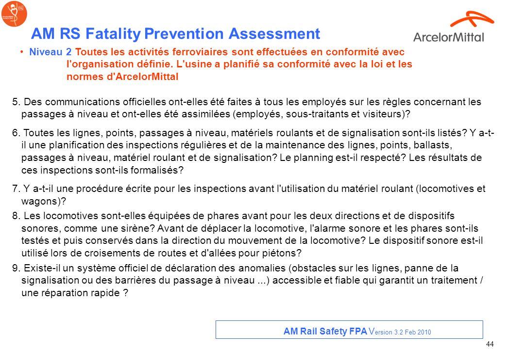 43 AM RS Fatality Prevention Assessment 1.Une personne a-t-elle été nommée responsable des activités ferroviaires? Sa mission est-elle définie et clai