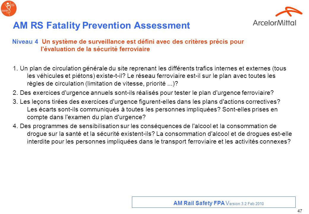 46 AM RS Fatality Prevention Assessment 3. La conformité et le respect des règles de sécurité sont-els régulièrement audités? - inspections de pré uti