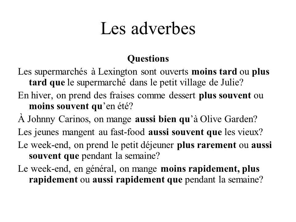 Comparaisons avec adverbes Comment sont vos camarades de classes.