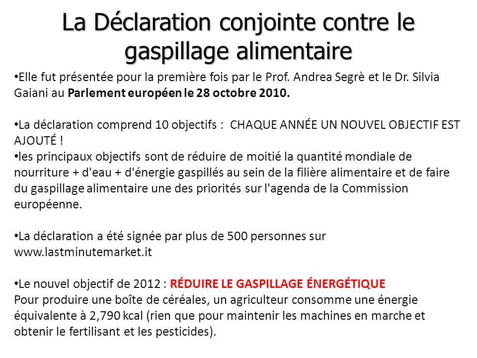 La Déclaration conjointe contre le gaspillage alimentaire Elle fut présentée pour la première fois par le Prof. Andrea Segrè et le Dr. Silvia Gaiani a