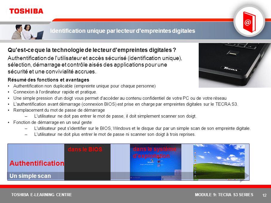 11 TOSHIBA E-LEARNING CENTREMODULE 9: TECRA S3 SERIES Temporisateur de protection contre le vol Toshiba Qu'est-ce que le temporisateur de protection c