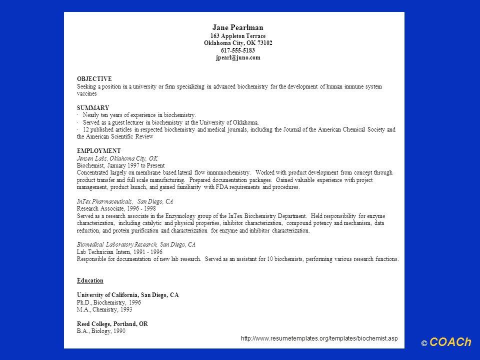 Jane Pearlman 163 Appleton Terrace Oklahoma City, OK 73102 617-555-5183 jpearl@juno.com OBJECTIVE Seeking a position in a university or firm specializ