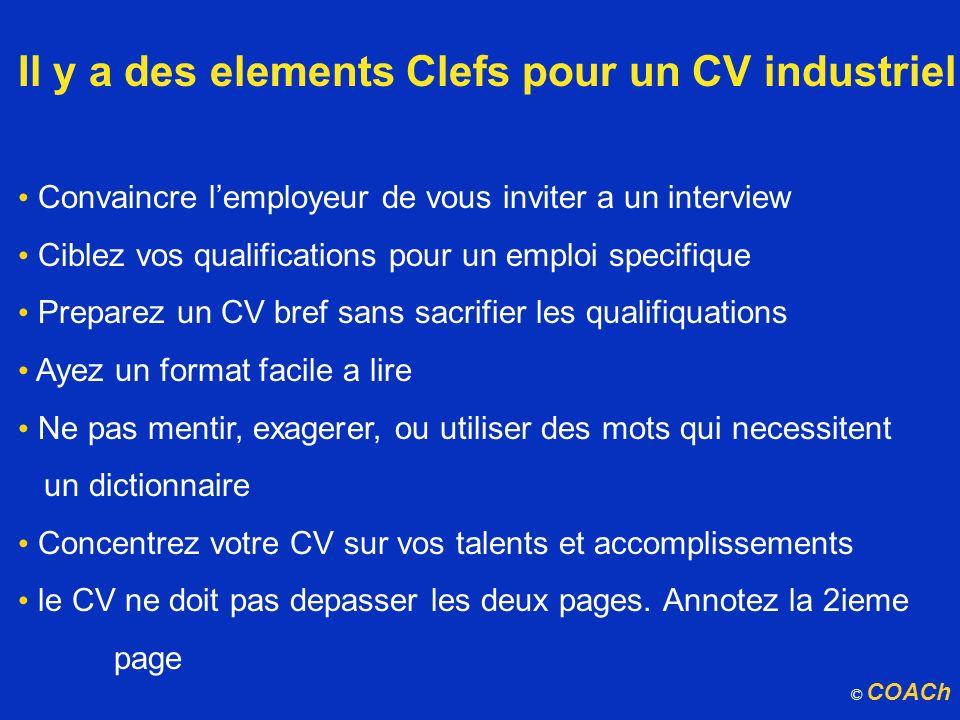 Il y a des elements Clefs pour un CV industriel Convaincre lemployeur de vous inviter a un interview Ciblez vos qualifications pour un emploi specifiq