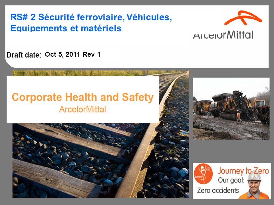 Vehicles, Equipment, Tools RS# 2 Sécurité ferroviaire, Véhicules, Equipements et matériels A Oct 5, 2011 Rev 1