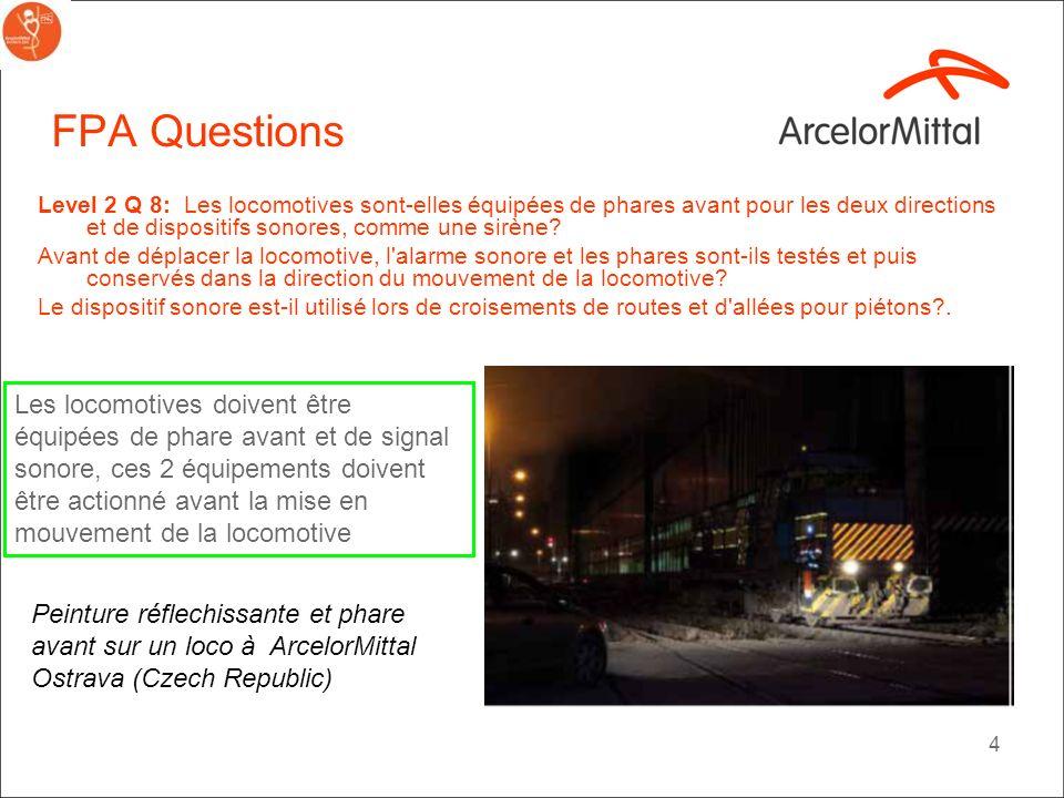 4 FPA Questions Level 2 Q 8: Les locomotives sont-elles équipées de phares avant pour les deux directions et de dispositifs sonores, comme une sirène.