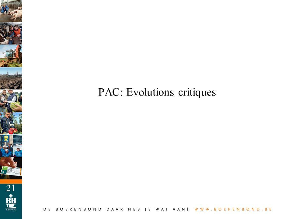 21 PAC: Evolutions critiques