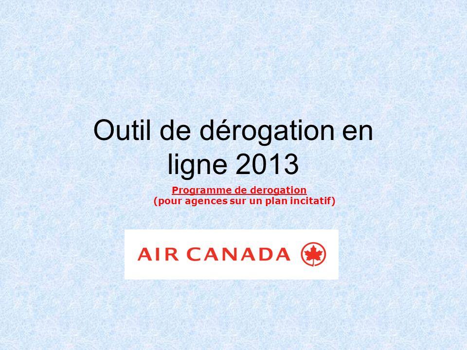 Outil de dérogation en ligne 2013 APERÇU Le 28 février 2013, Air Canada a lancé un outil de dérogation en ligne.