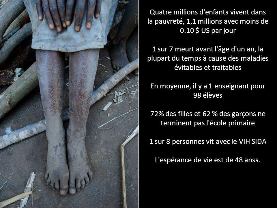 Quatre millions d'enfants vivent dans la pauvreté, 1,1 millions avec moins de 0.10 $ US par jour 1 sur 7 meurt avant l'âge d'un an, la plupart du temp