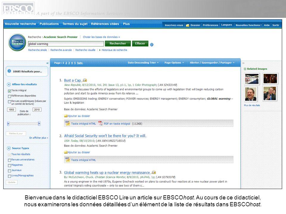 Bienvenue dans le didacticiel EBSCO Lire un article sur EBSCOhost. Au cours de ce didacticiel, nous examinerons les données détaillées dun élément de