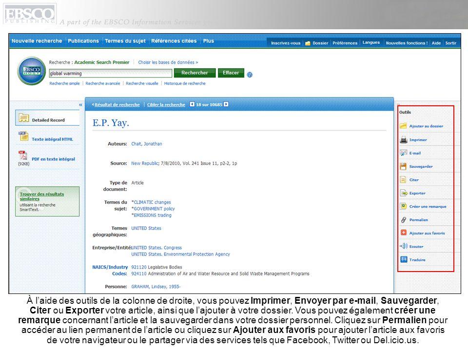 À laide des outils de la colonne de droite, vous pouvez Imprimer, Envoyer par e-mail, Sauvegarder, Citer ou Exporter votre article, ainsi que lajouter