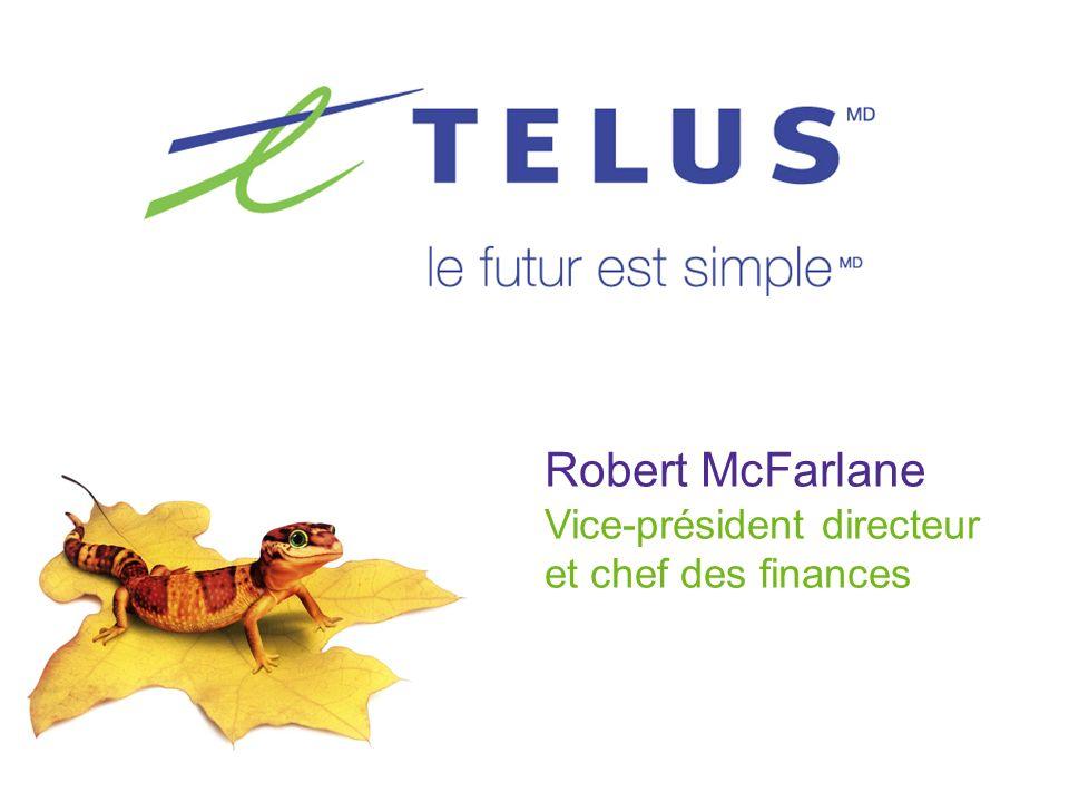 Robert McFarlane Vice-président directeur et chef des finances